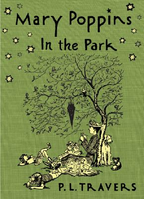 Mary Poppins in the Park By Travers, P. L./ Shepard, Mary (ILT)