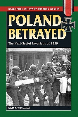 Poland Betrayed By Williamson, David G.